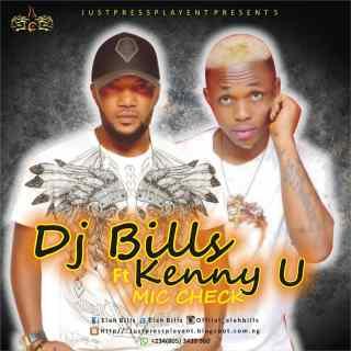 DJ Bills ft. Kenny U - Mic Check