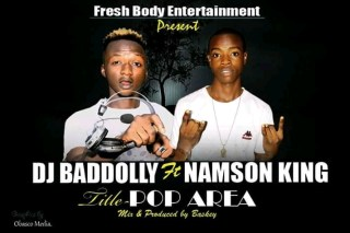 DJ Badolly ft. Namson King - Pop Area