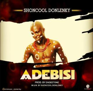 Shoncool Donlenky - Adebisi