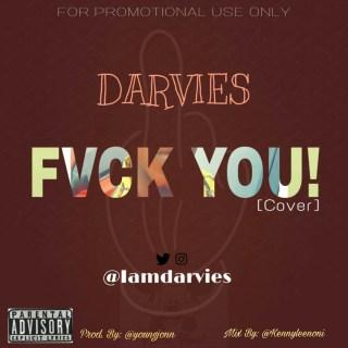 Darvies ft. Kizz Daniel - Fvck You