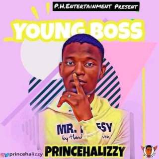 PrinceHalizzy - Young Boss