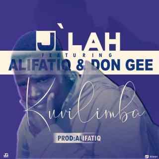 J'lah ft. AlifatiQ & Don Gee - Kuvilimba