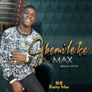 Max - Gbemileke