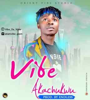 Vibe - Akachukwu