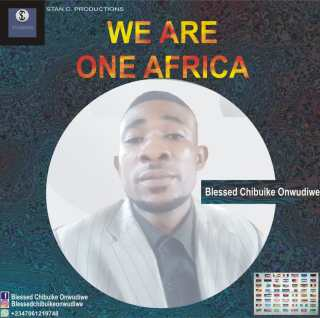 Blessed Chibuike - We Are One (One Africa)