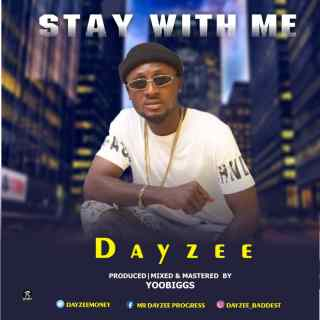 Dayzee - Stay With Me