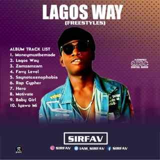 SirFav - Lagos Way (Freestyles)