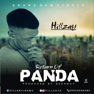 Hillzay - Return Of Panda