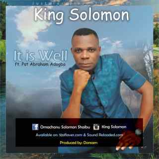 King Solomon - It Is Well