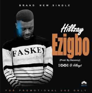 Hillzay - Ezigbo