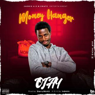 Ojay - Money Hanger