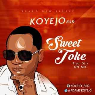 Koyejo - Sweet Toke