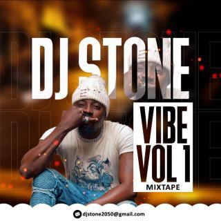 DJ Stone - Vibe Mixtape (Vol. 1)