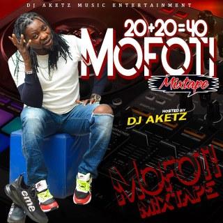 [Mixtape] DJ Aketz - 20 Plus 20 Mofoti Mixtape