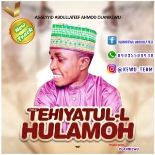 Olanikewu - Tehiyatul-L-Hulamoh