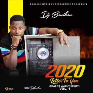 [Mixtape] DJ Benihen - 2020 Letter To You (Road To Valentine Day - Vol. 1)