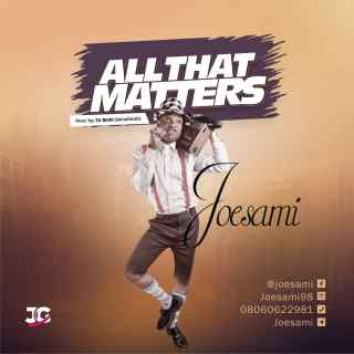 Joesami - All That Matters