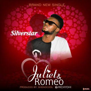 Silverstar - Juliet & Romeo