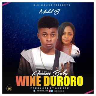 Model B - Amaze Baby Wine Duroro