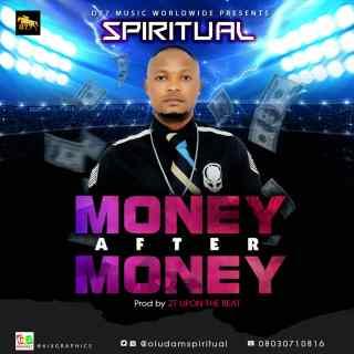 Spiritual - Money After Money