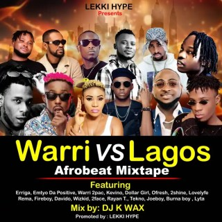 DJ K Wax - Warri vs Lagos Afrobeat Mixtape