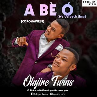 Olajire Twins - Corona Virus (We Beseech Thee)