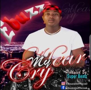 Ebuzzi - Hear My Cry