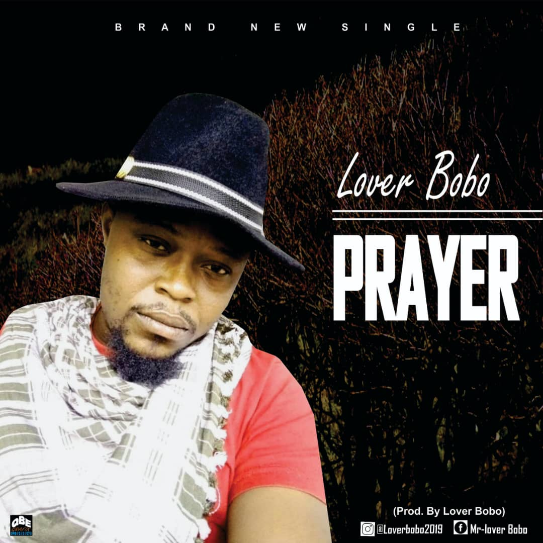 Lover Bobo Prayer