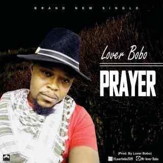 Lover Bobo - Prayer
