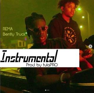 TulaPRO - Rema's Bentley Truck Beat (Remake)