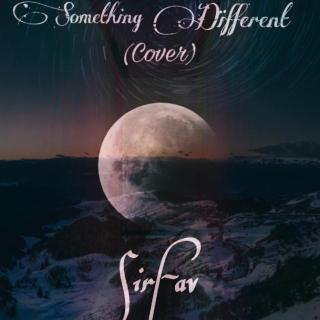 SirFav ft. Adekunle Gold - Something Different (Cover)