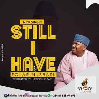 Folarin Israel - Still I Have