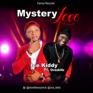 Ice Kiddy ft. Ova Skillz - Mystery Love