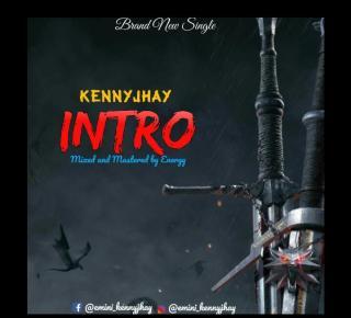 Kenny Jhay - Intro (Freestyle)