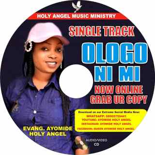 [PR-Music] Ayomide Holy Angel - Ologo Ni Mi