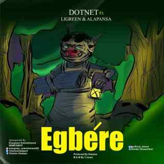 [PR-Music] Dotnet ft. Ligreen & Alapansa - Egbere