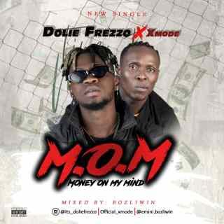 [PR-Music] Dolie Frezzo ft. Xmode - M.O.M (Money On My Mind)
