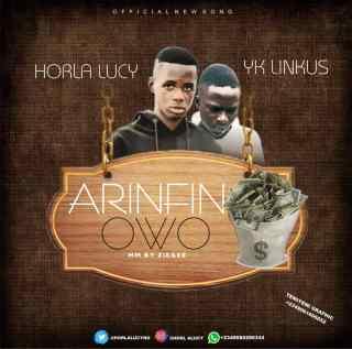 [PR-Music] Horla Lucy ft. YK Linkus - Arinfin Owo