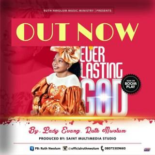 [PR-Music] Ruth Nwolum - Everlasting God