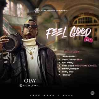 [The EP] Ojay – Feel Good