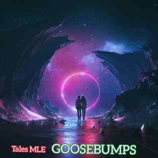 [PR-Music] Tales MLE - Goosebumps