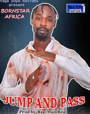 [PR-Music] Bornstar Africa - Jump And Pass