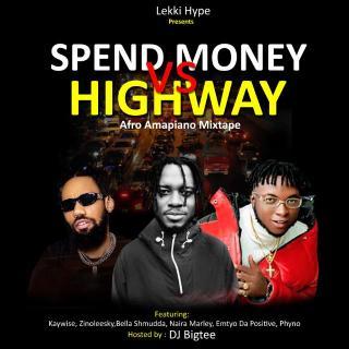 [Mixtape] DJ Bigtee - Spend Money vs Highway Afro Amapiano Mixtape