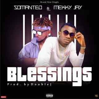 Somanted ft. Mekky Jay - Blessings