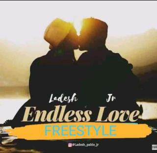Ladeshjr - Endless Love (Freestyle)