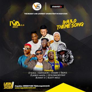 Voguetainment ft. D Soul, Kapolion, Sterry & Others - IVA3.0 Theme Song