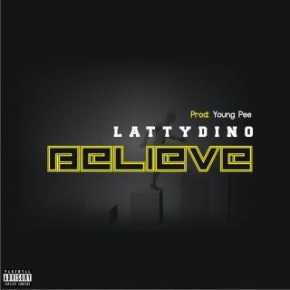Lattydino - Believe
