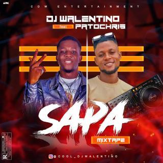DJ Walentino ft. Patochris - Sapa Mixtape