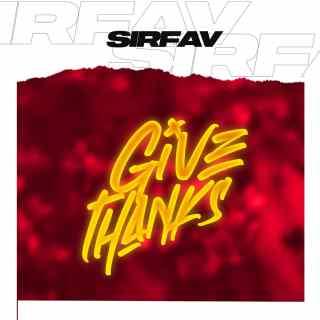 SirFav - Give Thanks