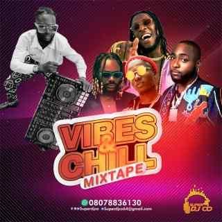 Super DJ Co - Vibes & Chill Mix
